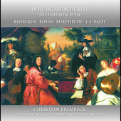 The Fantastic Style - Bach, Buxtehude, etc / Brembeck