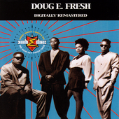 Doug E. Fresh & the Get Fresh Crew: Doin' What I Gotta Do