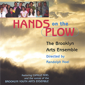 The Brooklyn Arts Ensemble: Hands on the Plow