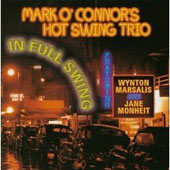 Mark O'Connor's Hot Swing Trio: In Full Swing