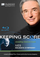 Keeping Score - Ives: Holidays Symphony / San Francisco Symphony / Tilson Thomas [Blu-Ray]
