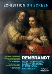 Exhibition on Screen: Rembrandt, from the National Gallery London & Rijksmuseum, Amsterdam - with insights from curators and art experts [DVD]