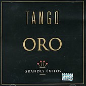 Various Artists: Oro: Tangos, Vol. 1