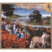 The Orchestra Of Louis Xiii. Le Concert Des Nations, J.saval