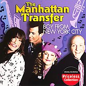 The Manhattan Transfer: Boy from New York City & Other Hits