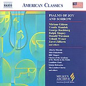 American Classics - Milken Archive - Psalms of Joy & Sorrow