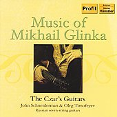 Music of Mikhail Glinka / The Czar's Guitars