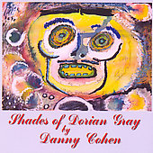 Danny Cohen: Shades of Dorian Gray