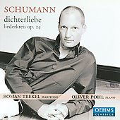 Schubert: Dichterliebe, etc / Roman Trekel, Oliver Pohl