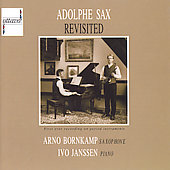 Adolphe Sax Revisited / Arno Bornkamp, Ivo Janssen