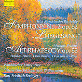 Mendelssohn: Symphony no 2;  Brahms: Alt-Rhapsody / Beringer