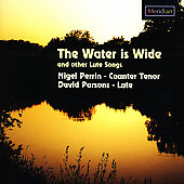 The Water is Wide and other Lute Songs / Perrin, Parsons