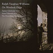 Vaughan Williams: On Wenlock's Edge / Gilchrist, et al