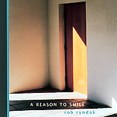 Rob Ryndak: A Reason to Smile *