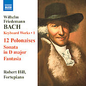 W. F. Bach: Keyboard Works, Vol 1 / Robert Hill