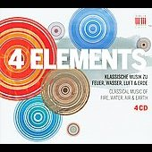 4 Elements - Classical Music of Fire, Water, Air and Earth