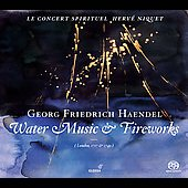 Handel: Water Music & Fireworks / Niquet, Le Concert spirituel
