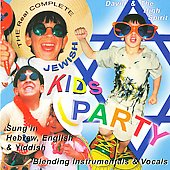 David & the High Spirit: The Real Complete Jewish Kids Party