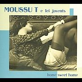 Moussu T e Lei Jovents: Home Sweet Home [Digipak] *