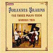 Brahms: The Three Piano Trios / Borodin Trio