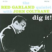 Red Garland/Red Garland Quintet: Dig It!