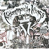 Kottonmouth Kings: Double Dose, Vol. 2: Classic Hits Live/Endless Highway [PA]