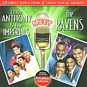Little Anthony & the Imperials: Little Anthony & the Imperials Meet the Ravens