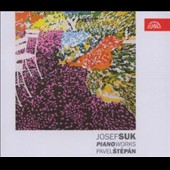 Josef Suk: Piano Works