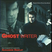Alexandre Desplat: The Ghost Writer *