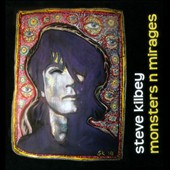 Steve Kilbey: Monsters N Mirages [Box]