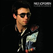 Nils Lofgren: I Came to Dance