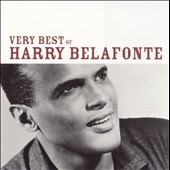 Harry Belafonte: The  Very Best of Harry Belafonte