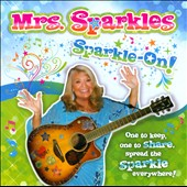 Mrs. Sparkles: Sparkle-On!