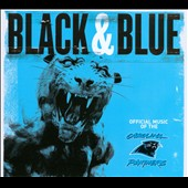 Various Artists: Black & Blue: The Official Music of the Carolina Panthers [Digipak]