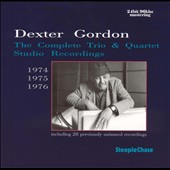 Dexter Gordon: The Complete Trio & Quartet Studio Recordings