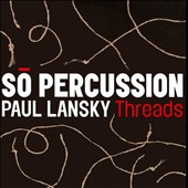 Paul Lansky: Threads