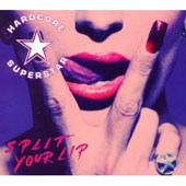 Hardcore Superstar: Split Your Lip [Slipcase] *