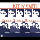 Keely Smith: Keely Sings Sinatra