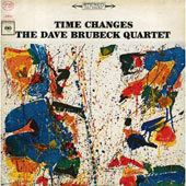 Dave Brubeck/The Dave Brubeck Quartet: Time Changes
