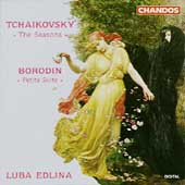 Tchaikovsky: The Seasons;  Borodin / Luba Edlina