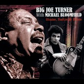 Big Joe Turner (Modern Blues)/Mike Bloomfield (Guitar)/Michael Bloomfield: Shake Rattle & Blues [Digipak] *