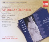 Giordano: Andrea Ch&#233;nier / Callas, Del Monaco, Protti, Zanolli