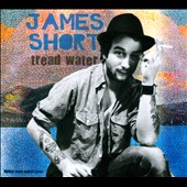 James Short: Tread Water [Digipak]