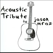 Various Artists: Acoustic Tribute to Jason Mraz