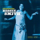 Bessie Smith: Presenting Bessie Smith