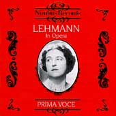 Prima Voce - Lehmann in Opera