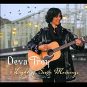 Deva Troy: Light Of Seven Mornings [Digipak]