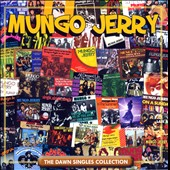 Mungo Jerry: The Dawn Singles Collection *