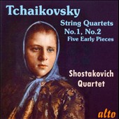 Tchaikovsky: String Quartets Nos. 1 & 2; Five Early Pieces / Shostakovich Quartet