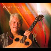 Keola Beamer: Malama Ko Aloha (Keep Your Love) [Digipak] *